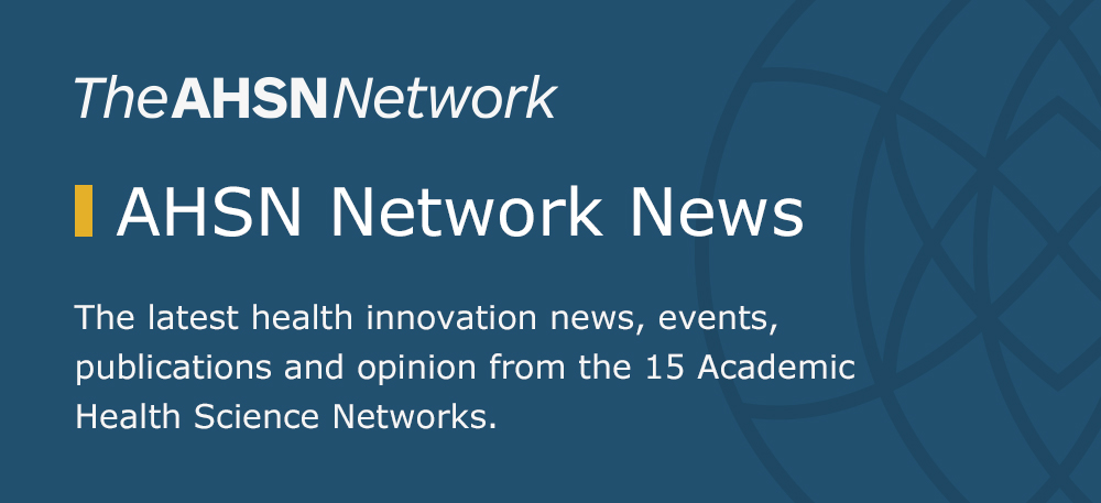 AHSN Network newsletter – July 2021